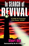 In Search of Revival: A Guide for Everyone Who Wants More (0768410010) by Stuart Bell