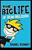 img - for The Big Life of Remi Muldoon (Volume 1) book / textbook / text book