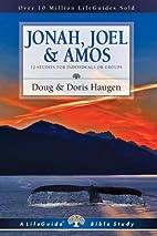 Jonah, Joel & Amos (Lifeguide Bible Studies)…