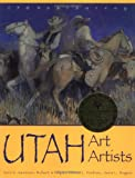 Utah Art, Utah Artists - 150 Years Survey (158685111X) by Swanson, Vern G.