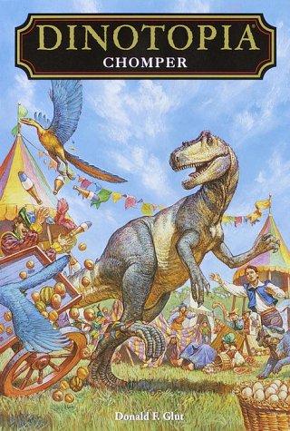 Chomper (Dinotopia(R)) (No. 11), Donald F. Glut