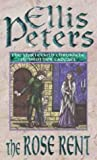 Ellis Peters The Rose Rent: 13 (Cadfael Chronicles)