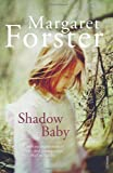 Shadow Baby (009957053X) by Forster, Margaret