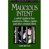 Malicious Intent (Howdunit) ~ Sean P. MacTire