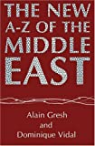 Alain Gresh The New A-Z of the Middle East