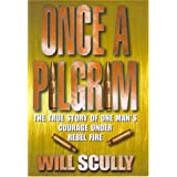 Once a Pilgrimby Will Scully