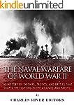 The Naval Warfare of World War II: Th...