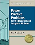 img - for Power Practice Problems for the Electrical & Computer PE Exam by Camara PE, John A.. (Professional Publications, Inc.,2010) [Paperback] STUDY GUIDE book / textbook / text book