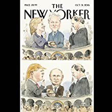 The New Yorker, October 31st 2016 (George Packer, Joan Acocella, Alex Ross) Périodique Auteur(s) : George Packer, Joan Acocella, Alex Ross Narrateur(s) : Dan Bernard, Christine Marshall