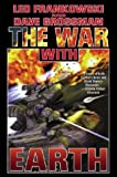 The War with Earth (0743498771) by Leo Frankowski