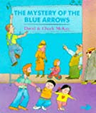The Mystery of the Blue Arrows (Red Fox Picture Books)