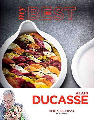 My Best: Alain Ducasse by Alain Ducasse