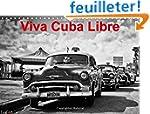 Viva Cuba Libre: Calendrier Mensuel D...