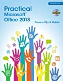 img - for Practical Microsoft Office 2013 (with CD-ROM) (New Perspectives) book / textbook / text book
