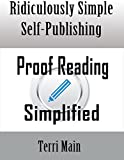 img - for Ridiculously Simple Self Publishing: Proofreading Simplified (Wordmaster Self-Publishing Series Book 3) book / textbook / text book