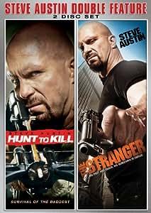 Steve Austin Double Feature: Hunt To Kill / The Stranger