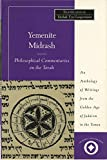 img - for Yemenite Midrash: Philosophical Commentaries on the Torah: An Anthology of Writings from the Golden Age of Judaism in the Yemen (Sacred Literature Trust Series) book / textbook / text book