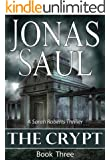 The Crypt (A Sarah Roberts Thriller, Book 3)