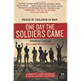 One Day the Soldiers Came: Voices of Children in War ~ Charles London