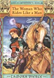 The Woman Who Rides Like A Man (0689854293) by Tamora Pierce