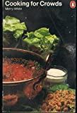 img - for Cooking for Crowds (Penguin handbooks) book / textbook / text book