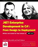 .NET Enterprise Development in C#: From Design to Deployment