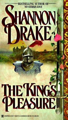 The King's Pleasure (Zebra Books), SHANNON DRAKE