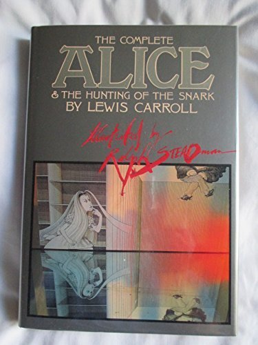 The Complete Alice / the Hunting of the Snark