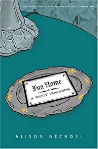 "Cover of ""Fun Home: A Family Tragicomic"""