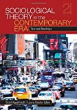 img - for Sociological Theory in the Contemporary Era: Text and Readings book / textbook / text book