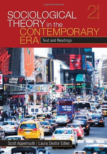 Sociological Theory in the Contemporary Era: Text and...