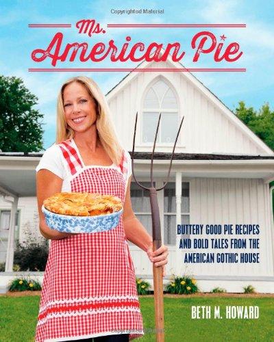 Ms. American Pie - Beth M. Howard