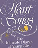 img - for Heart Songs: The Intimate Diaries of Young Girls book / textbook / text book