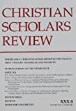 Christian Scholars Review (Volume XXX Number 4, Summer 2001)
