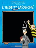 [L']instit' Latouche : le best of