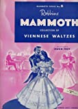 img - for Robbins Mammoth Collection of Viennese Waltzes (Mammoth Series, No. 6) book / textbook / text book