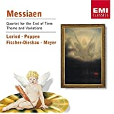 Messiaen: Quartet for the End of Time/Theme and Variations ~ Olivier Messiaen