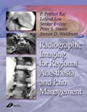 Radiographic Imaging for Regional Anesthesia and Pain Management, 1e