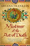 Ariana Franklin The Mistress of the Art of Death (Mistress of the Art of Death 1)