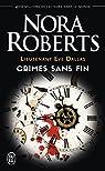 Lieutenant Eve dallas - Crimes sans fin par Roberts