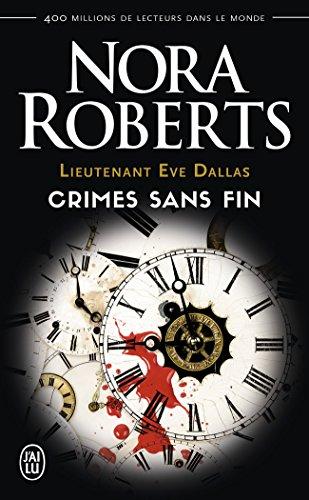 Lieutenant Eve dallas : crimes sans fin
