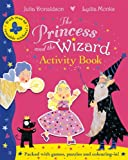 Julia Donaldson The Princess and the Wizard Activity Book