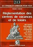 La réglementation des centres de vacances et de loisirs : 150 fiches thématiques pour comprendre le droit...