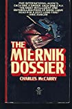 The Miernik Dossier (0345256409) by Charles McCarry