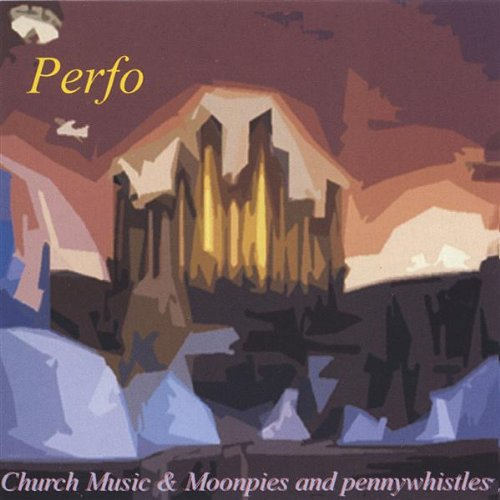 Church Music/Moonpies & Penny Whistles