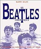 Les Beatles: L'Histoire du groupe au jour le jour (French Edition) (2258051886) by Miles, Barry