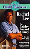 The Catch of Conard County (World's Most Eligible Bachelors)