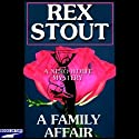 A Family Affair (       UNABRIDGED) by Rex Stout Narrated by Michael Prichard