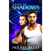 Hunting the Shadows | [Alexia Reed]