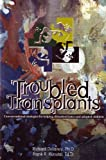 Troubled Transplants: Unconventional Strategies for Helping Disturbed Foster and Adopted Children